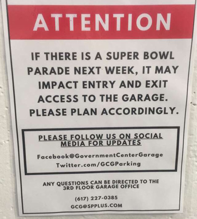 Sign at Government Center garage warning of possible exiting issues should the Pats win the Super Bowl and hold a parade