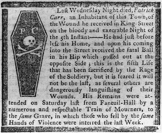 Obituary for Patrick Carr, one of the men shot dead in the Boston Massacre