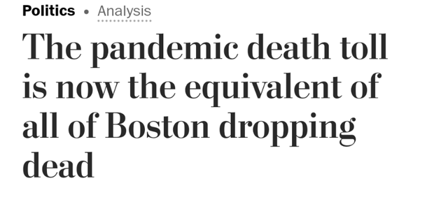 Post headline: The pandemic death toll is now the equivalent of all of Boston dropping dead