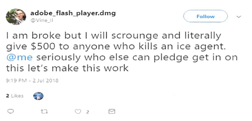 Tweet claiming to offer money to kill ICE agents