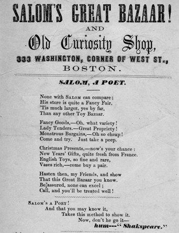 Rhyming ad for Salom's Great Bazaar and Old Curiosity Shop on Washington Street downtown