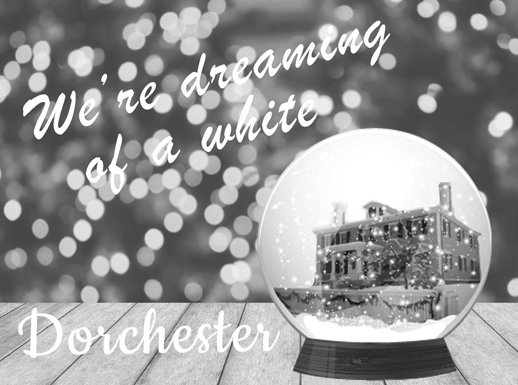 Dreaming of a white Dorchester