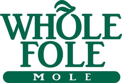 Whole Fole Mole