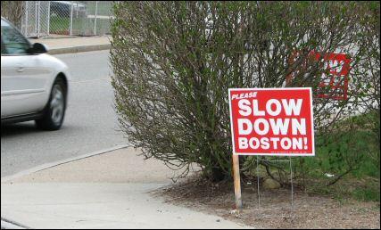 Please Slow Down Boston signs